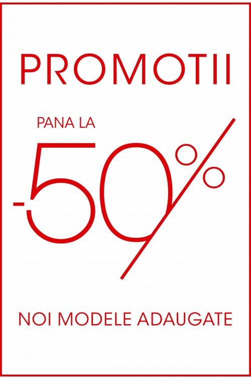 PROMTOII PANA LA -50%, NOI MODELE ADAUGATE