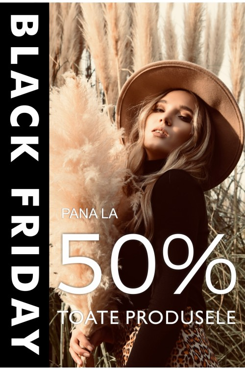 Black Friday: pana la -50% la toate produsele